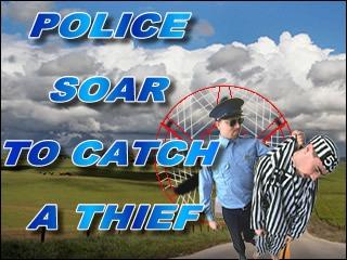 Police S.O.A.R. to Catch a Thief