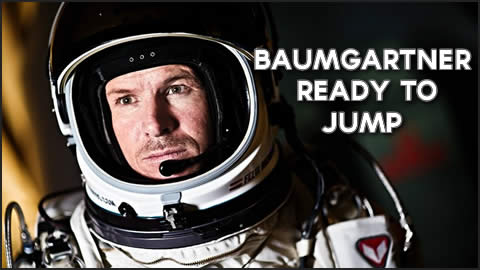 Baumgartner Ready for Jump from Space