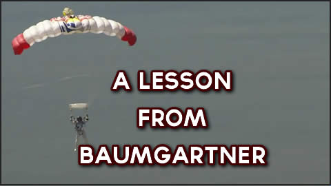 A Lesson from Baumgartner's Jump
