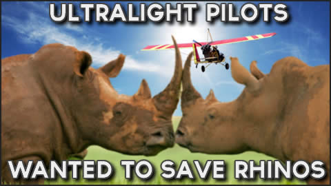 Ultralight Pilots Wanted to Save Rhinos