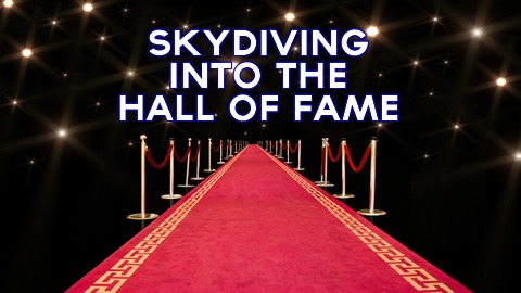7 New Inductees into the National Sky Diving Hall of Fame