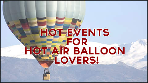 Hot Events in Chilly January for Hot Air Balloon Lovers!