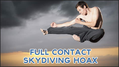The Sport of Full Contact Skydiving is a Hoax