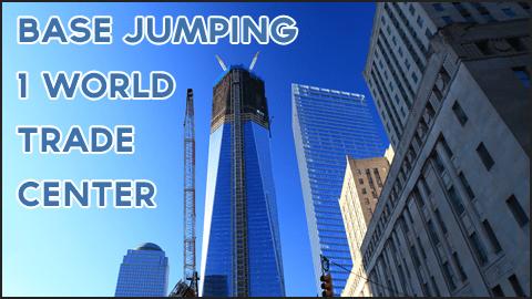 World Trade Center Base Jumpers