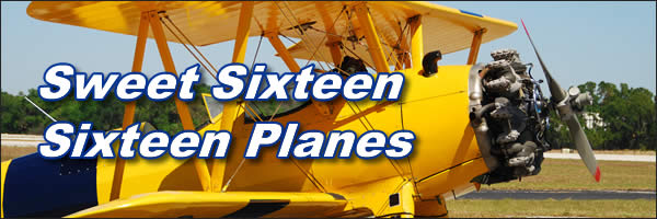 Sweet Sixteen - Sixteen Planes